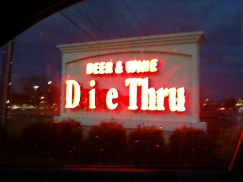 Die Thru?