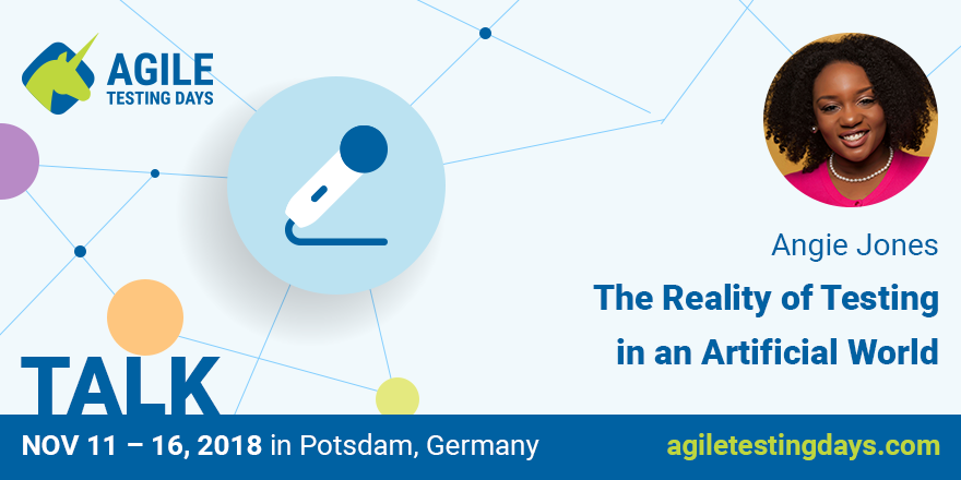 Angie Jones's talk @ Agile Testing Days Conf Germany 2018