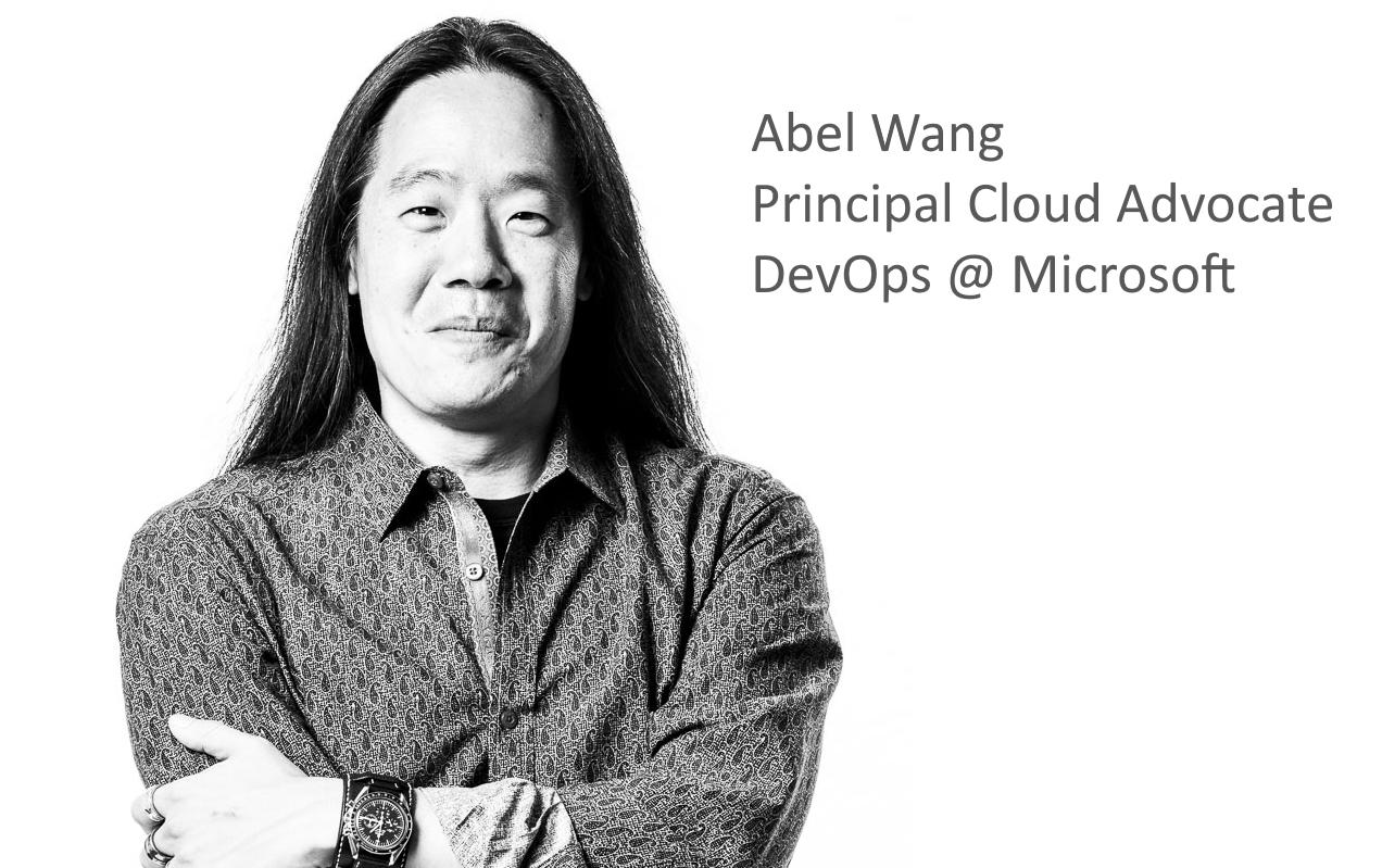 Abel Wang — Principal Cloud Advocate, Azure DevOps @ Microsoft