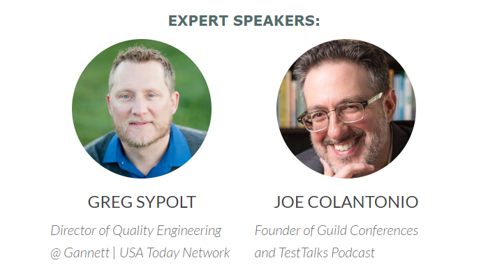 Greg Sypolt (Gannett   USA Today) and Joe Colantonio (TestTalks)