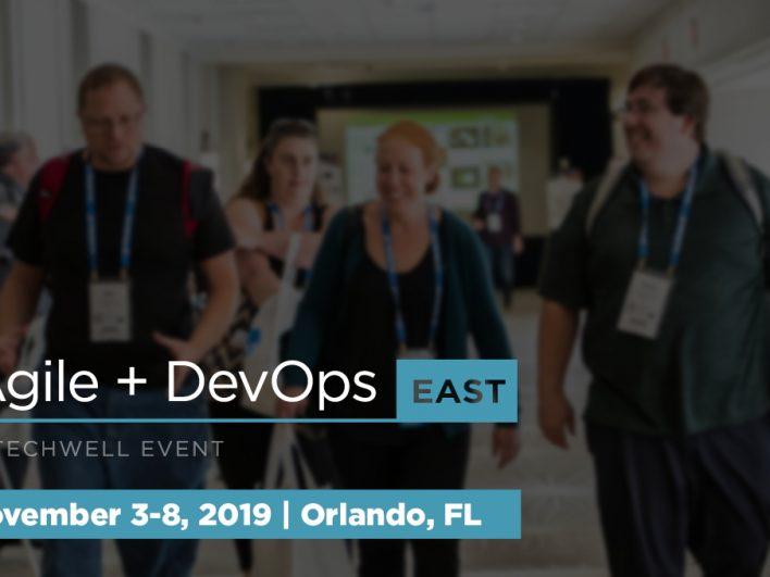 Agile + DevOps East 2019 Conference