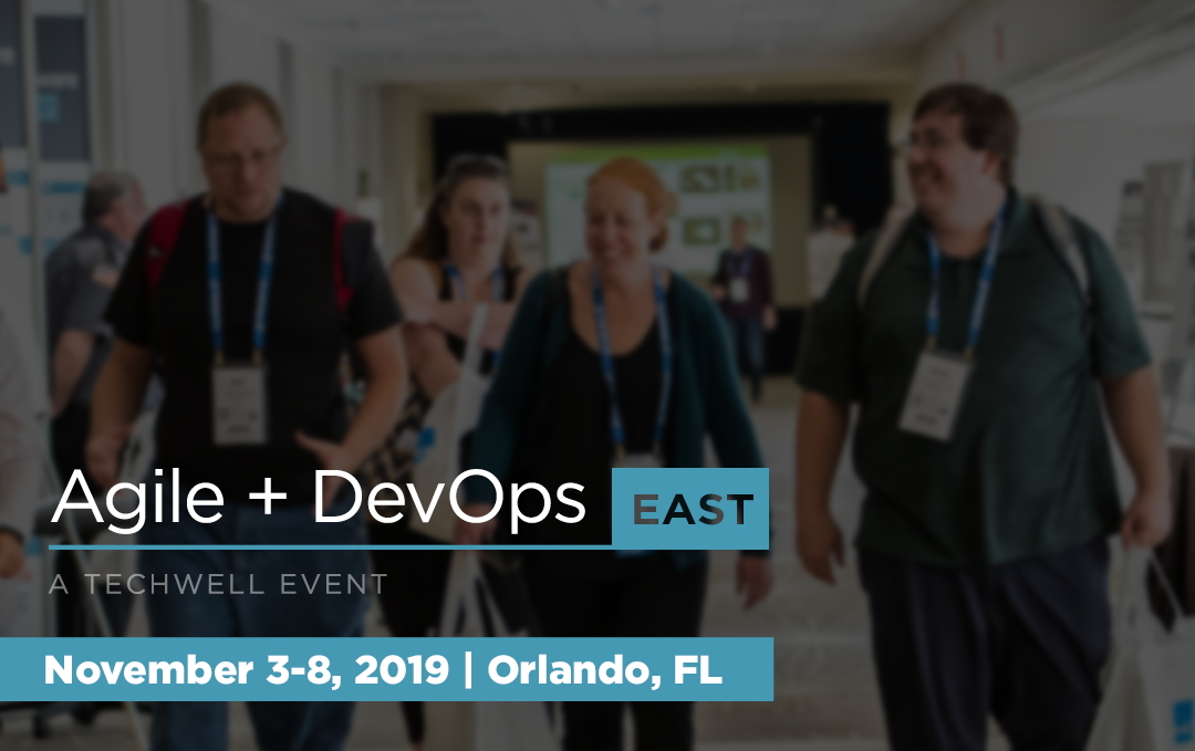 Agile + DevOps East 2019 Conference