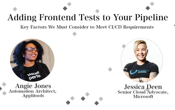 CI-CD: Key Factors in Test Automation -- webinar w/ Angie Jones and Jessica Deen