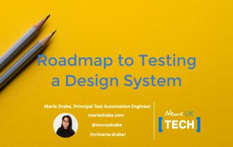 ROADMAP TO TESTING A DESIGN SYSTEM [NEWS UK USE CASE] - with Marie Drake