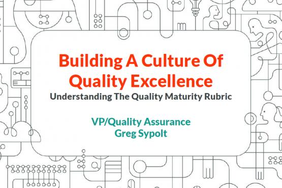 Quality Maturity Rubric - with Greg Sypolt